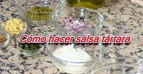 como hacer salsa tartara